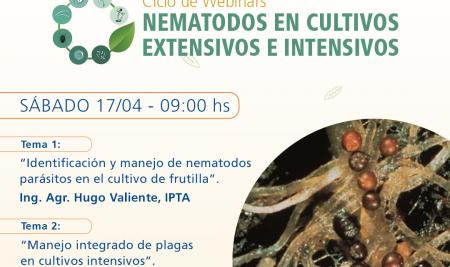Se llevo a cabo el segundo webinar sobre nematodos en cultivos extensivos e intensivos